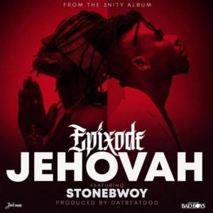 Epixode - Jehovah (Prod.By DatBeatGod)